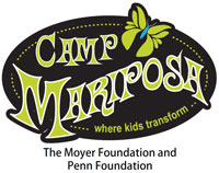 Camp Mariposa: Where Kids Transform. The Moyer Foundation and Penn Foundation.
